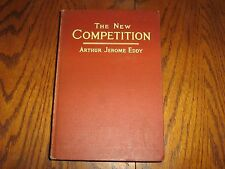 The New Competition 1915 Arthur Jerome Eddy Hardcover