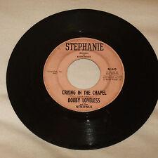 GARAGE BAND 45RPM RECORD - BOBBY LOVELESS - STEPHANIE 943