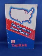 GMC ONE STOP-SERVICE DEALER DIRECTORY TOPKICK ADVERTISING CAR TRUCK AUTO