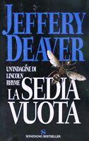 LA SEDIA VUOTA - J. Deaver [Libro, Sonzogno Bestseller]