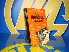 Libro LA TIMOTECA NAZIONALE - Enrique blonde. Enciclopedia dei trucchi, frode