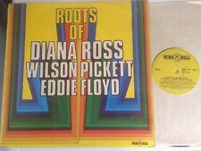 "DIANA ROSS/WILSON PICKETT/EDDIE FLOYD""ROOTS OF""1973WINDMILL.(EARLY 1960s TRACKS)"
