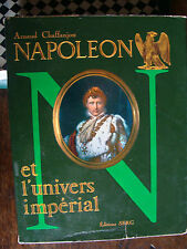 NAPOLEON ET L'UNIVERS IMPERIAL  par A Chaffanjon EO de 1969