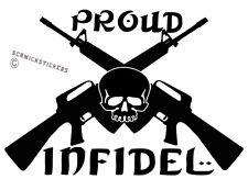 AUSSIE PRIDE PROUD INFIDEL AK 47 STICKER BUMPER STICKER AUSTRALIAN MADE