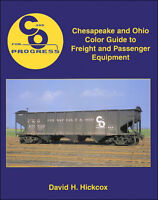Chesapeake & Ohio COLOR GUIDE to Freight and Passenger Equipment (NEW BOOK) C&O