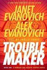 Troublemaker by Janet Evanovich & Alex Evanovich Hardcover Graphic Novel Book 1