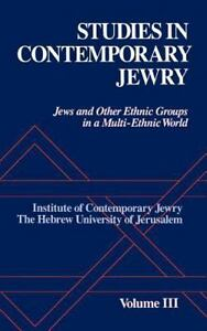 BRAND NEW Studies in Contemporary Jewry Volume III:Jews and Other Ethnic Groups