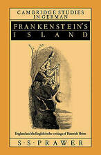 Frankenstein's Island: England and the English in the Writings of Heinrich Hein