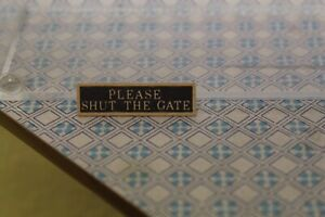 DOLLS HOUSE (  Metal House Sign = Please Shut The Gate