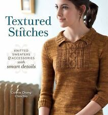 TEXTURED STITCHES Knitted Sweaters & Accessories Smart Details Connie Chinchio