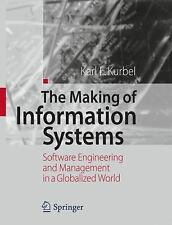 The Making of Information Systems : Software Engineering and Management in a...