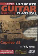Lick Library Ultimate Guitar: Shredding Classical - Caprice #5 DVD - Andy James