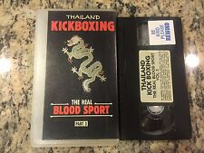 THAILAND KICKBOXING THE REAL BLOOD SPORT VOLUME 3 RARE VHS CHAMPIONSHIP MATCHES!