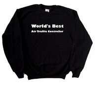 World's Best Air Traffic Controller Sweatshirt