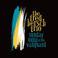 Fred Hersch Trio : Sunday Night at the Vanguard CD (2016) ***NEW***