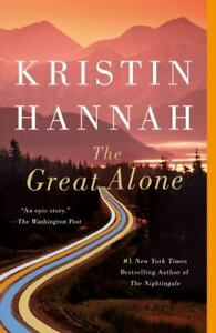 The Great Alone by Kristin Hannah Like New, 1st Edition/1st Printing