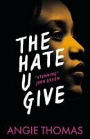 The Hate U Give By Angie Thomas (Paperback, 2017) Brand New