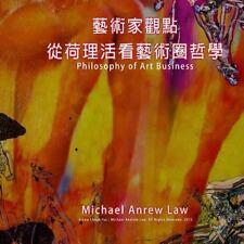 Michael Andrew Law's Artist Perspective: Philosophy of Art Business : Michael...