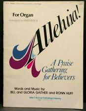 Alleluia A Praise Gathering Believers Sheet Music Song Book Bill Gaither OrganM2