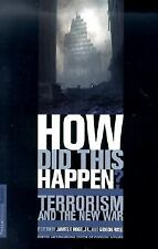 How Did This Happen? Terrorism and the New War-ExLibrary