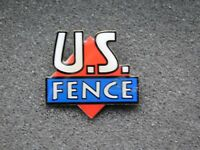 VINTAGE METAL PIN    US FENCE