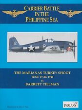 Carrier Battle in the Philippine Sea: The Marianas Turkey Shoot June 19-20 1944