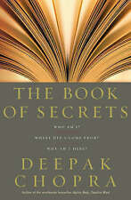 The Book of Secrets: Who am I? Where Did I Come From? Why am I Here? - D. CHOPRA