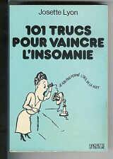 Josette Lyon : 101 trucs pour vaincre l'insomnie
