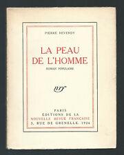 """Surréalisme Pierre REVERDY """"La peau de l'homme"""" EO 1926 I/C de tête nominatif"""