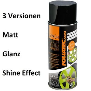 Sprüh Folie Versiegler 400ml - FOLIATEC Glänzend Matt Metallic-Effect Topcoat