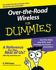 NEW Over-the-Road Wireless For Dummies by E. Phil Haley