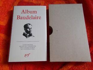 PLEIADE. ALBUM BAUDELAIRE NEUF