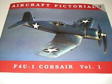 Classic Warships Publishing - Aircraft Pictorial 7 - F4U-1 Corsair Vol.1    Book