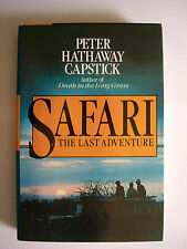 SAFARI THE LAST ADVENTURE by Peter Hathaway Capstick // Very Fine