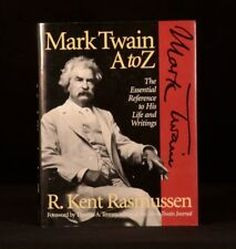 1995 R. Kent Rasmussen Mark Twain A to Z The Essential Reference to his Life