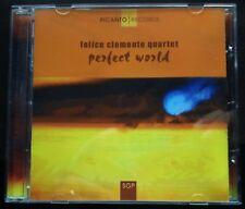 Felice Clemente Quartet - Perfect World CD 2006 Picanto Records PIC002 Jazz