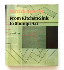 DERRICK GREAVES FROM KITCHEN-SINK TO SHANGRI-LA 1st Ed. 2007 Illus. HB Art Book