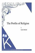 The Profits of Religion by Upton Sinclair (2014, Paperback)