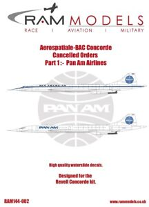 Ram Decals 1/144 Aerospatiale-BAC Concorde Cancelled Orders Part 1: Pan Am Airli