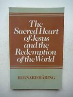 The Sacred Heart of Jesus and the Redemption of ... by Haring, Bernard Paperback