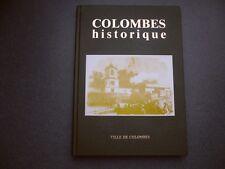 COLOMBES HISTORIQUE DES ORIGINES A LA SECONDE GUERRE MONDIALE POLETTI HISTOIRE