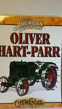 Classic American Tractors Oliver Hart-Parr by C.W. Wendel