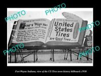 OLD POSTCARD SIZE PHOTO OF FORT WAYNE INDIANA US TIRES TOWN BILLBOARD c1930
