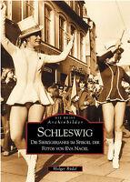 Schleswig in den 70er Jahren Stadt Geschichte Bildband Bilder Buch Fotos AK Book