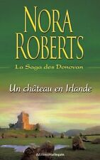 La saga des Donovan.Un château en Irlande.Nora ROBERTS. R003