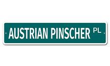 """5181 Ss Austrian Pinscher 4"""" x 18"""" Novelty Street Sign Aluminum"""