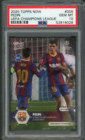Pedri FC Barcelona 2020 Topps Now Soccer Rookie Card RC #005 Messi PSA 10