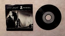 "DISQUE VINYLE 45T 7"" SP PROMO MUSIQUE / YVES PUJOL ""ANGEL"" 1988 POP ROCK DISCO"