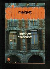 """Georges Simenon : L'ombre chinoise """" Editions Le Livre de Poche """""""
