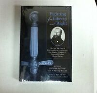 Fighting for Liberty and Right : The Civil War Diary of William Bluffton Miller